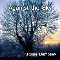 Against the Sky — Rosie Dempsey