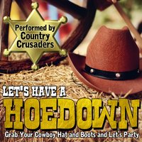 Let's Have a Hoedown — Country Crusaders