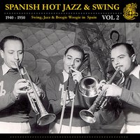 Spanish Hot Jazz And Swing Vol. 2 — Artistas Varios