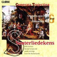 Souterliedekens - 16th Century Secular Songs and Psalm Settings from the Netherlands — Jacobus Clemens non Papa, Camerata Trajectina, Gherardus Mes