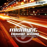Midnight House Vibes , Vol. 27 — сборник