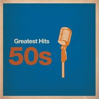 Greatest Hits: 50s — сборник