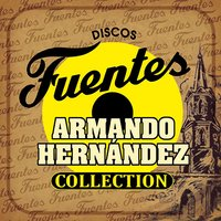 Discos Fuentes Collection — Armando Hernández