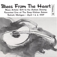 Volume 3 — Blues From The Heart
