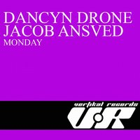 Monday — Dancyn Drone, Jacob Ansved, Dancyn Drone, Jacob Ansved
