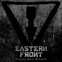 Descent into Genocide — Eastern Front