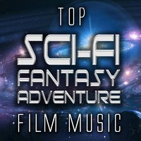 Top Sci-Fi Fantasy Adventure Film Music — сборник