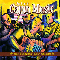 Authentic Cajun Music From Southwest Louisiana — Jackie Caillier & The Cajun Cousins