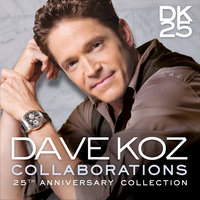 Collaborations: 25th Anniversary Collection — Dave Koz