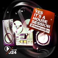 Yes, It's a Housesession-, Vol. 24 — сборник