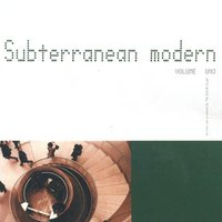 Subterranean Modern Vol. 1 — The Dining Rooms