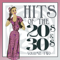 Hits Of The 20s and 30s Vol 2 — сборник
