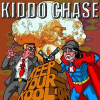 Keep Your Kool On — Kiddo Chase