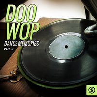 Doo Wop Dance Memories, Vol. 2 — сборник