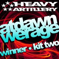 Winner / Kit Two — At Dawn We Rage