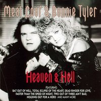 Heaven & Hell — Meat Loaf, Bonnie Tyler, Meat Loaf & Bonnie Tyler