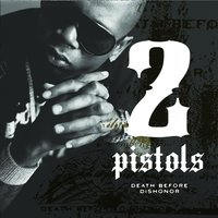 Death Before Dishonor — 2 Pistols