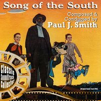 Song of the South (Ost) [1946] — Paul J. Smith