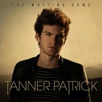 The Waiting Home — Tanner Patrick
