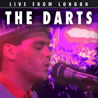 Live From London — The Darts