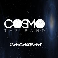 Galaxias — Cosmo the Band