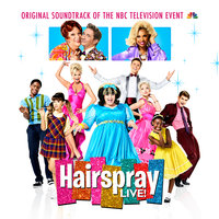 Hairspray LIVE! Original Soundtrack of the NBC Television Event — Original Television Cast of Hairspray LIVE!