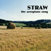 The Aeroplane Song — Straw