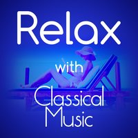 Relax with Classical Music — сборник