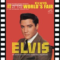 It Happened at the World's Fair — Elvis Presley