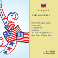 Stars And Stripes — Georg Solti, Henry Lewis