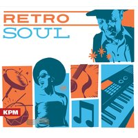 Retro Soul — Andy Powell, Emily Taylor, Andy Powell|Emily Taylor|Linda Roan