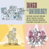 Tango - An Anthology — Астор Пьяццолла