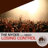 Losing Control — Deeci, The Nycer