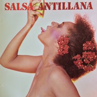 Salsa Antillana, Vol. 1 — сборник