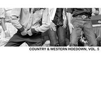 Country & Western Hoedown, Vol. 5 — сборник