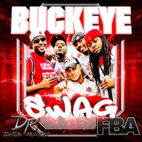 Buckeye Swag — Detoto, Fba Music Group