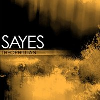 Sayes — Theophillian