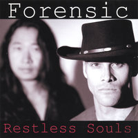 Restless Souls — Forensic