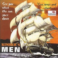 See You When the Sun Goes Down — Kimber's Men