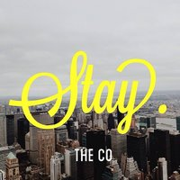 Stay — The CO