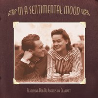 In a Sentimental Mood — Bob De Angelis