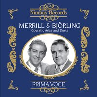 Merrill and Björling: Operatic Arias and Duets — Arthur Fiedler, Jussi Björling, Rca Victor Orchestra, Renato Cellini, Robert Merrill, Charles-François Gounod