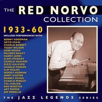 The Red Norvo Collection 1933-60 — Red Norvo
