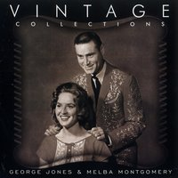 Vintage Collections — Melba Montgomery, George Jones
