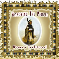 Women's Traditional — Honoring The People