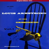 Louis Armstrong At The Cresendo, Vol. 1 — Louis Armstrong, The All Stars
