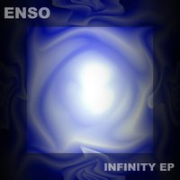 Infinity - EP — Enso