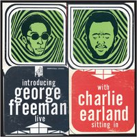George Freeman with Charlie Earland Live — George Freeman