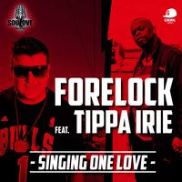 Singing One Love — Tippa Irie, Forelock
