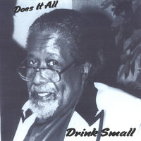 Does It All — Drink Small